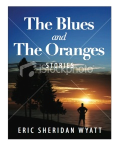 The Blues and The Oranges: Stories, Cover Concept #4